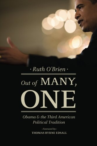 Out of Many, One: Obama and the Third American Political Tradition