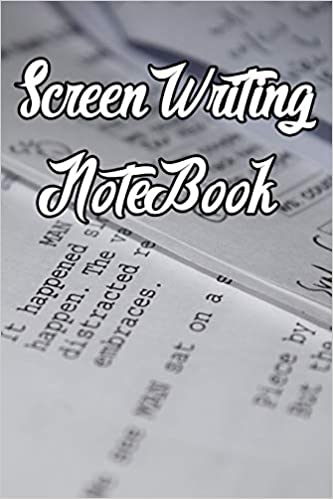 Screen Writing Notebook Record Notes, Ideas, Courses