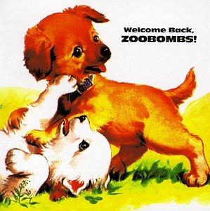 Zoobombs Welcome Back Zoobombs Amazon Com Music