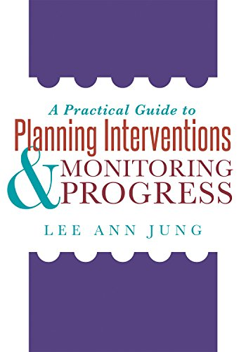A Practical Guide to Planning Interventions & Monitoring Progress (Solutions) (Monitoring Solution)