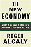 The New Economy, Robert Alcaly and Roger Alcaly, 0374288933