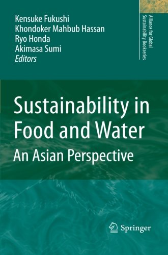 Sustainability in Food and Water: An Asian Perspective (Alliance for Global Sustainability Bookseries)