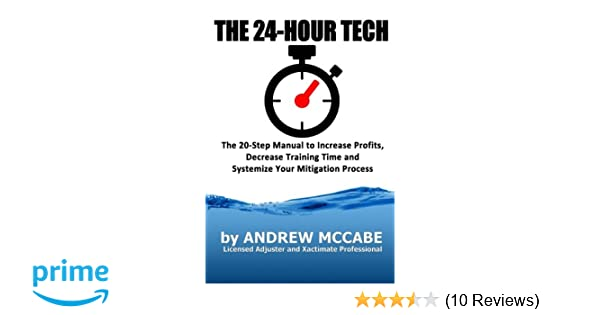 The 24-Hour Tech: Increase Profits, Decrease Training Time and