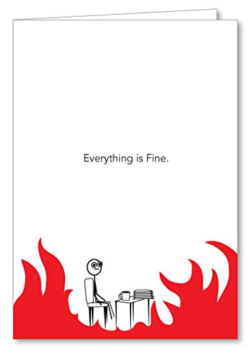 Guajolote Prints Everything is Fine Greeting Card with