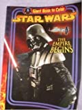 STAR WARS THE EMPIRE BEGINS (coloring book) 2008