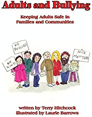 Adults and Bullying: Keeping Adults Safe in Families and Communities