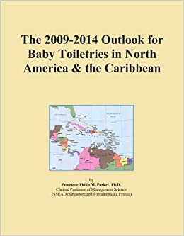 The 2009-2014 Outlook for Baby Toiletries in North America and the Caribbean