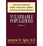 img - for [(Vulnerable Populations: v. 2: Evaluation and Treatment of Sexually Abused Children)] [Author: Suzanne M. Sgroi] published on (November, 1989) book / textbook / text book