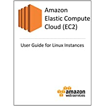 Amazon Elastic Compute Cloud: User Guide for Linux Instances
