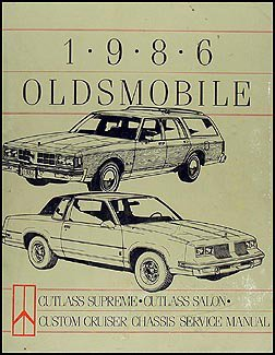 1986 olds cutlass supreme salon custom cruiser repair shop manual rh amazon com 1972 Oldsmobile Cutlass Supreme 1972 Oldsmobile Cutlass Supreme