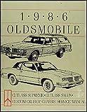 1986 Olds Cutlass Supreme & Salon, Custom Cruiser Repair Shop Manual Orig.