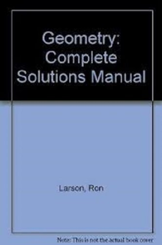 Geometry: Complete Solutions Manual