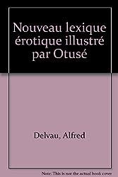 Nouveau lexique érotique illustré par Otusé