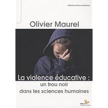 La Violence educative : un trou noir dans les sciences humaines