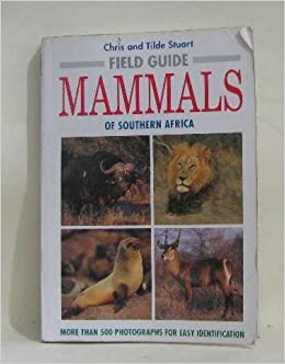Field Guide to the Mammals of Southern Africa (STRUSA/FIELD)