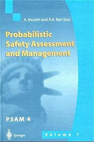 Probabilistic Safety Assessment and Management: Proceedings of the 4th International Conference on Probabilistic Safety Assessment and Management (PSAM), 13-18 September 1998, New York City, USA