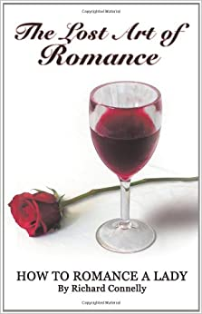 Book The Lost Art of Romance: How to Romance a Lady