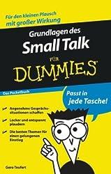 Grundlagen des Small Talk für Dummies Das Pocketbuch (Fur Dummies)