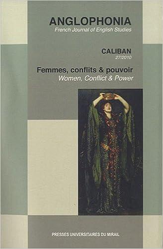 En ligne téléchargement gratuit Anglophonia, N° 27/2010 : Femmes, conflits & pouvoir epub, pdf