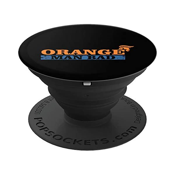 ORANGE-MAN-BAD-Anti-Trump-2020-election-Dump-Trump-86-45-PopSockets-Grip-and-Stand-for-Phones-and-Tablets