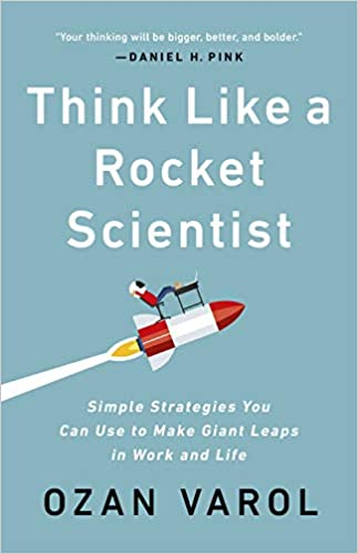 Amazon.com: Think Like a Rocket Scientist: Simple Strategies You ...