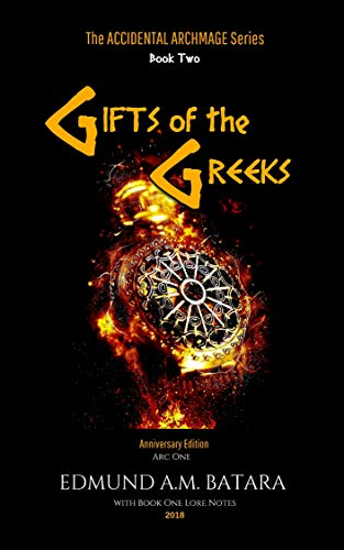 Book: The Accidental Archmage - Book Two - Gifts of the Greeks (Accidental Archmage Series 2) by Edmund A. M. Batara