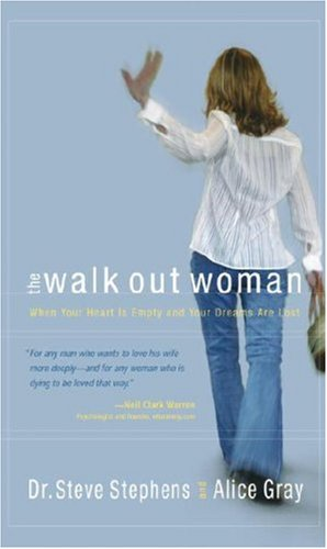 Download The Walk Out Woman: When Your Heart Is Empty and Your Dreams Are Lost (Gray, Alice) ebook