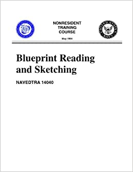 Blueprint Reading And Sketching Non Resident Training Course
