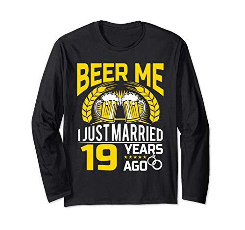 - Anniversary Gift 19th - Beer me I Just Married . Long Sleeve T-Shirt