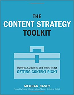 amazon the content strategy toolkit methods guidelines and