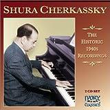 Shura Cherkassky Historic 1940's Recordings