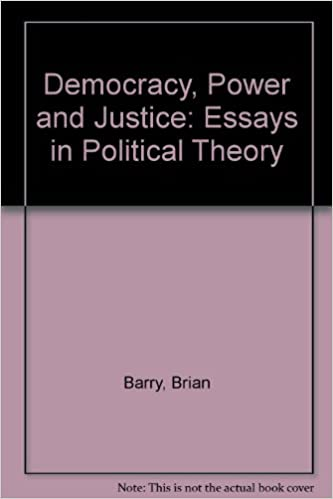 amazon com democracy power and justice essays in political  democracy power and justice essays in political theory