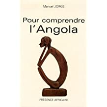 Pour Comprendre L'Angola