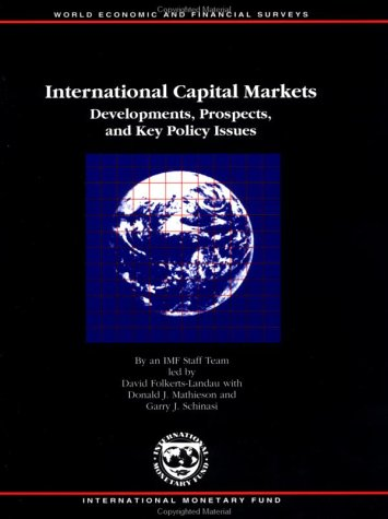 International Capital Markets  Developments  Prospects  And Key Policy Issues  International Capital Markets Development  Prospects And Key Policy Issues