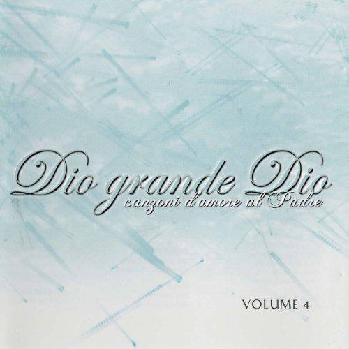 Stella Star - Canzoni D'Amore Al Padre Vol. 4 - Dio Grande Dio