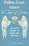 Download Fallen from Grace: The Angel of Guidance in PDF ePUB Free Online