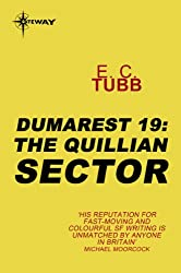 The Quillian Sector: The Dumarest Saga Book 19