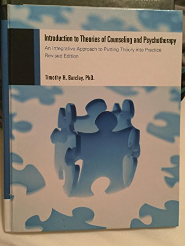 Introduction to Theories of Counseling and Psychotherapy