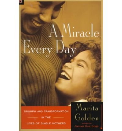 A Miracle Every Day(Paperback) - 1999 Edition