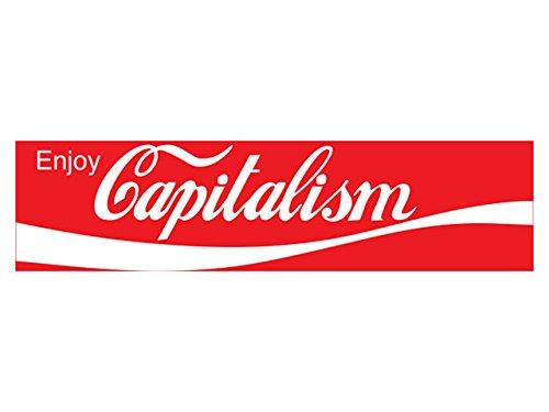- Enjoy Capitalism (Bumper Sticker)