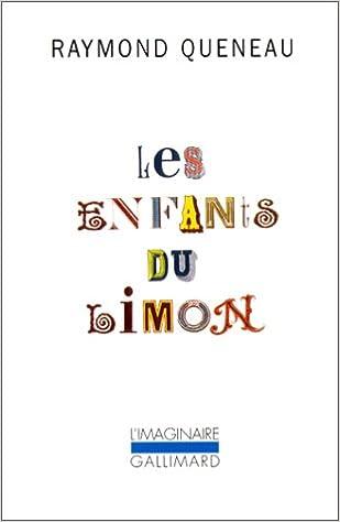 9977e4d1e59 Amazon.fr - Les Enfants du limon - Raymond Queneau - Livres