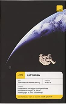 Teach Yourself Astronomy (Teach Yourself Science)