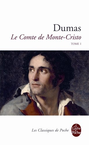 Le Comte de Monte Cristo, Tome 1  [Dumas, Alexandre - Dumas, A.] (De Bolsillo)