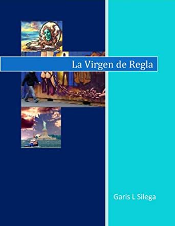 La Virgen de Regla eBook: Silega, Garis: Amazon.es: Tienda Kindle