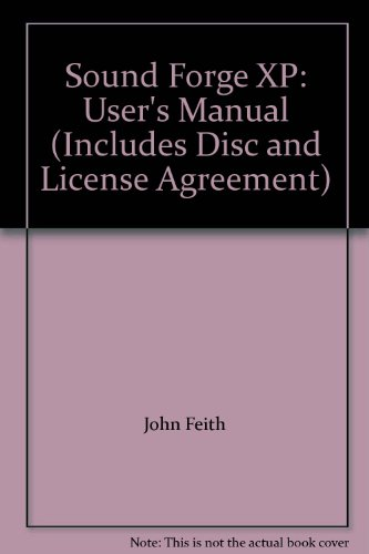 (Sound Forge XP: User's Manual (Includes Disc and License Agreement))