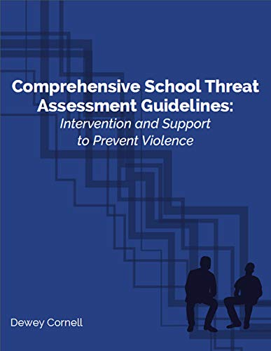 Comprehensive School Threat Assessment Guidelines
