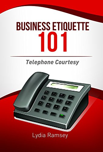 Courtesy Telephones (Business Etiquette 101: Telephone Courtesy)