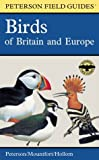 A Field Guide to the Birds of Britain an...