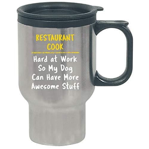 Restaurant Cook Hard At Work Dog Lover Funny Saying Job Gift - Travel Mug by Sierra Goods