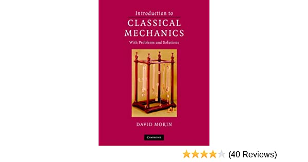 Introduction to classical mechanics with problems and solutions 1 introduction to classical mechanics with problems and solutions 1 david morin amazon fandeluxe Choice Image